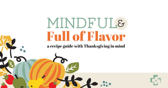 2018 Free Thanksgiving Recipe e-Book - Mindful and Full of Flavor
